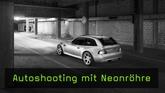 Auto mit Neonröhre fotografieren