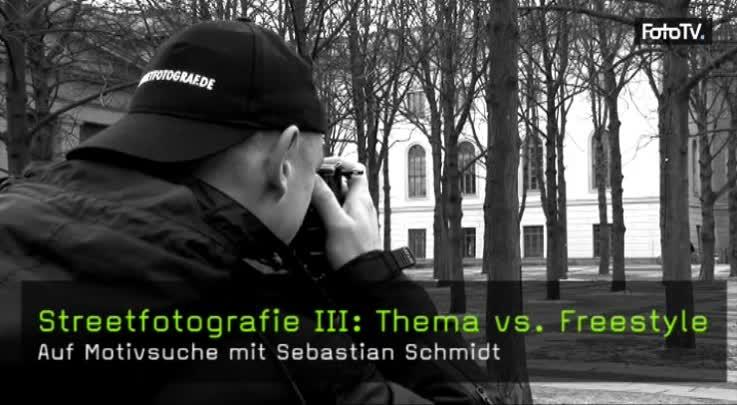 Streetfotografie III: Thema vs. Freestyle