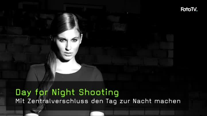 Nachtshooting am Tag