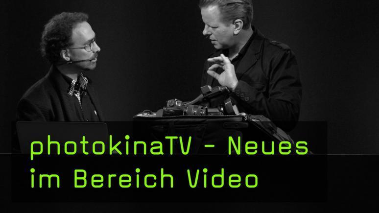 Neues im Bereich Video