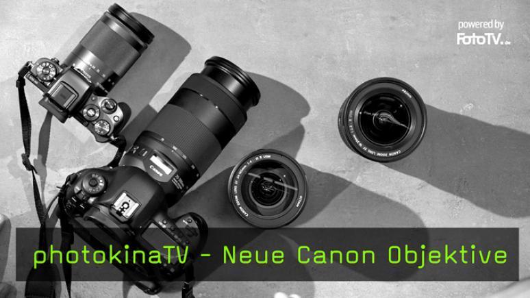 Neue Canon Objektive