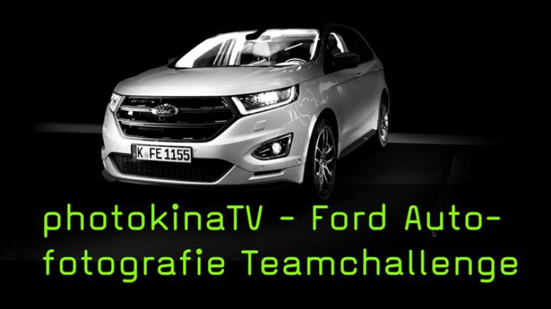 Ford Autofotografie Team Challenge