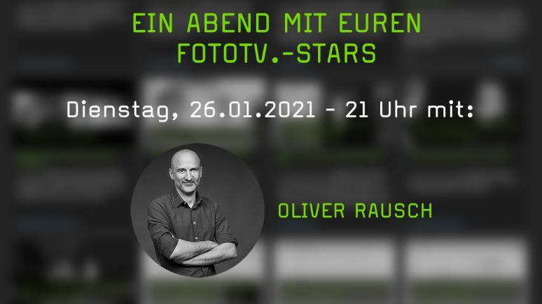 Zoom-Meeting mit Oliver Rausch für FotoTV.-Mitglieder