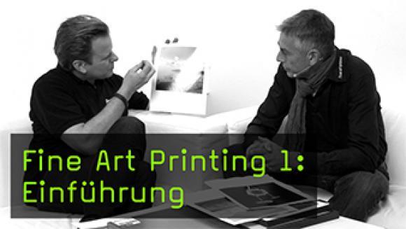 Fine Art Printing 1: Einführung
