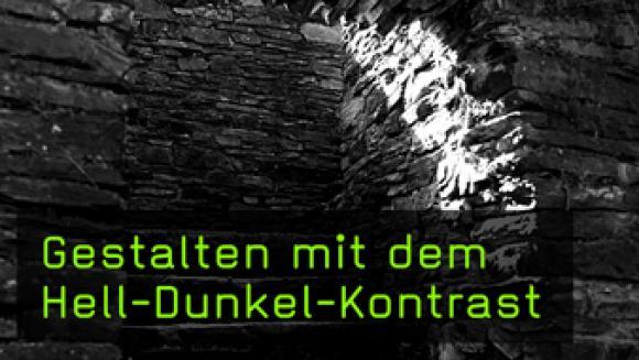 Gestalten Hell-Dunkel-Kontrast, kontrastreiche Aufnahmen fotografieren