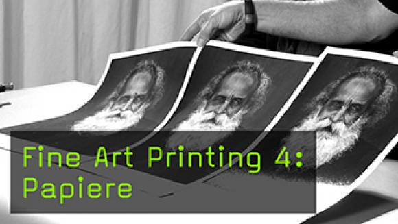 Fine Art Printing 4: Papiere
