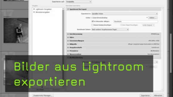 Bilder exportieren aus Lightroom
