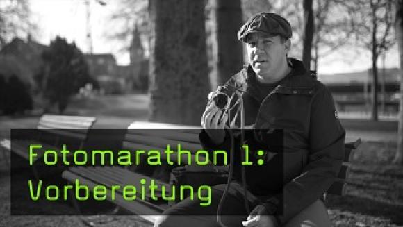 Fotomarathon 1: Vorbereitung