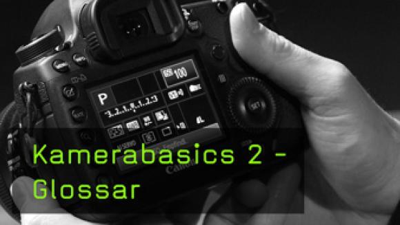 Erklärung von wichtigen Begriffen der Fotografie