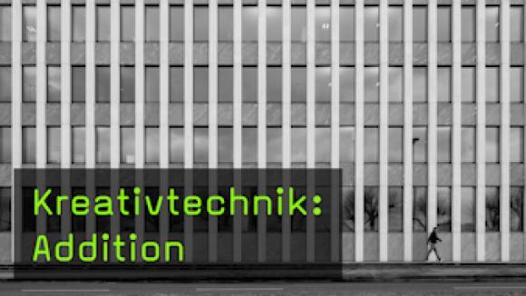 Kreativtechnik: Addition