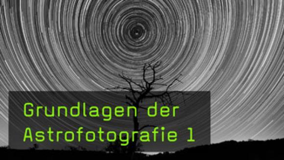 Tipps und Tricks für den Einstieg in die Astrofotografie