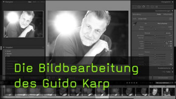 Guido Karps Bildbearbeitungsworkflow