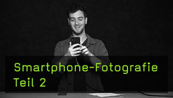 Basics für die Smartphone-Fotografie