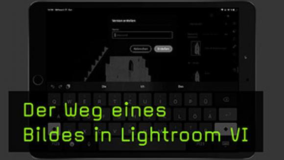 Der Weg eines Bildes in Lightroom VI
