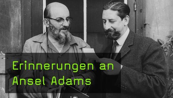 Erinnerungen an Ansel Adams