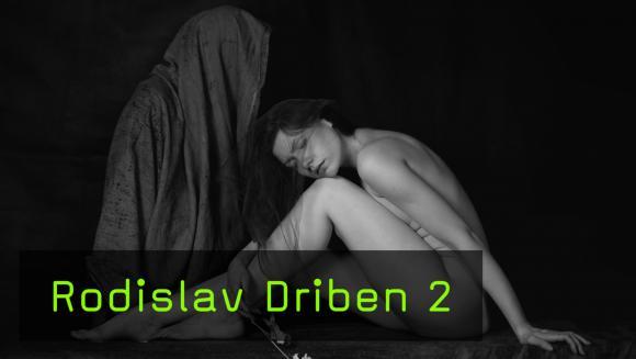 Rodislav Driben Teil 2
