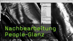 Nachbearbeitung People-Glanz
