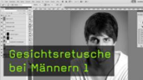 Gesichtsretusche, Photoshop Kurs, Bildbearbeitung
