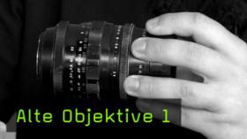 alte Objektive, Objektive manuell
