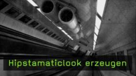 Hipstamaticlook erzeugen