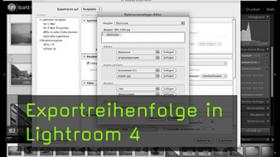 Exportreihenfolge Lightroom