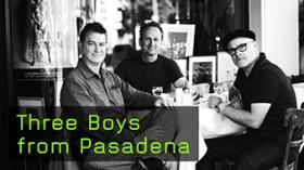 Three Boys from Pasadena