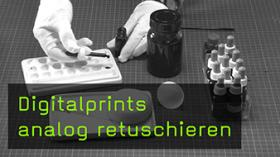 Digitalprints analog retuschieren