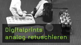 Digitalprints analog retuschieren