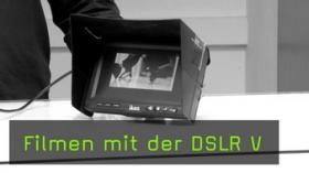 Filmen mit der Fotokamera, DSLR-Videografie