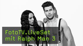 FotoTV.LiveSet mit Ralph Man 3
