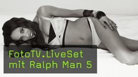 FotoTV.LiveSet mit Ralph Man 5