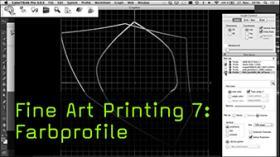 Fine Art Printing 7: Farbprofile