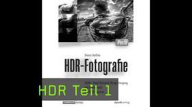 Digitale Bildbearbeitung, Digitale Tools, HDR / HDRI, Spezialfotografie