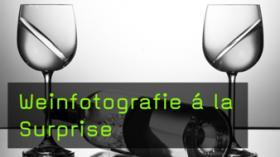 Trickfotografie, Weinfotografie, Still-Life, Gelatine