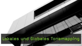 lokales und globales Tonemapping