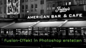 Fusion-Effekt in Photoshop erstellen