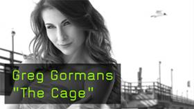 "Greg Gormans ""The Cage"""