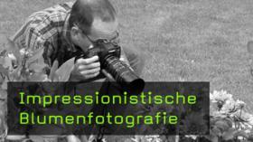 Blumenfotografie Naturfotografie Makrofotografie
