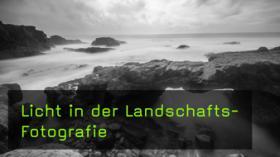 Landschaftsfotografie am Wasser Verwendung von Graufiltern
