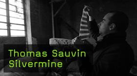 Thomas Sauvin Silvermine