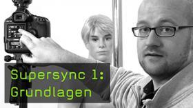 Supersync 1: Grundlagen