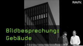 Bildbesprechung, Gebäude, Architekturfotos