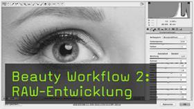 Beauty Workflow 2: RAW-Entwicklung