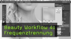Beauty Workflow 4: Frequenztrennung