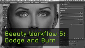 Beauty Workflow 5: Dodge and Burn