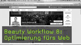 Beauty Workflow 8: Optimierung fürs Web