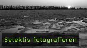Selektiv Fotografieren