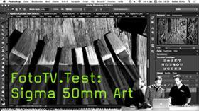 FotoTV.Test: Sigma 50mm Art