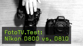FotoTV.Test: Nikon D800 vs. D810