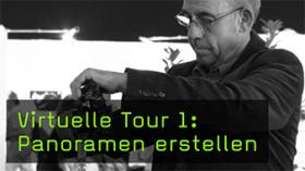 Virtuelle Tour 1: Panoramen erstellen
